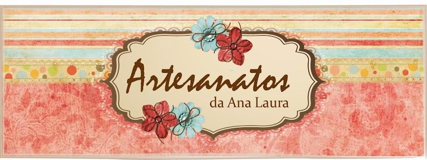 Artesanatos da Ana Laura