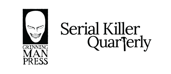 http://www.serialkillerquarterly.com/product/subscription-2-5