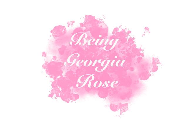 Being Georgia Rose
