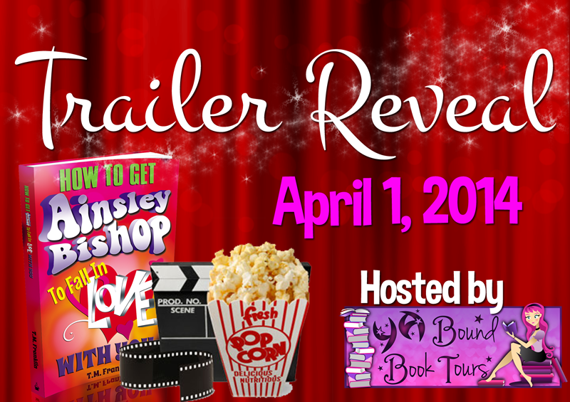 Trailer Reveal & ARC Giveaway : How to Get Ainsley Bishop to Fall in Love with You
