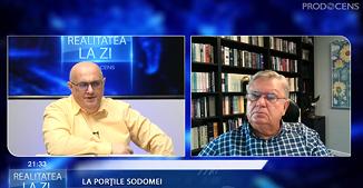 Realitatea la zi: La porţile Sodomei 🔴 Invitat: Petru Lascău