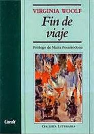 """""""Fin de viaje"""" - Virginia Woolf"""