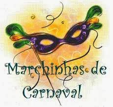 ... das Marchinhas de Carnaval (mamãe eu quero e mais)
