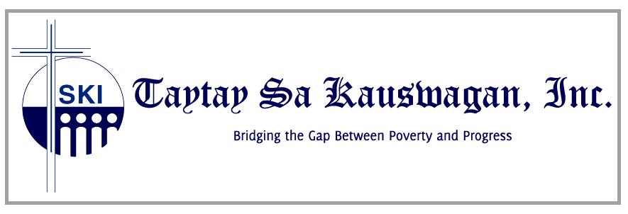 Taytay Sa Kauswagan, Inc. (TSKI) is Hiring: 2 Finance Assistants, 20 Field Coordinators, 10 Field Assistants, 2 Loan Assistants