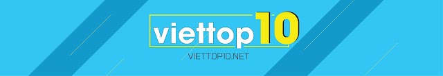 Welcome to Viet Top 10 channels
