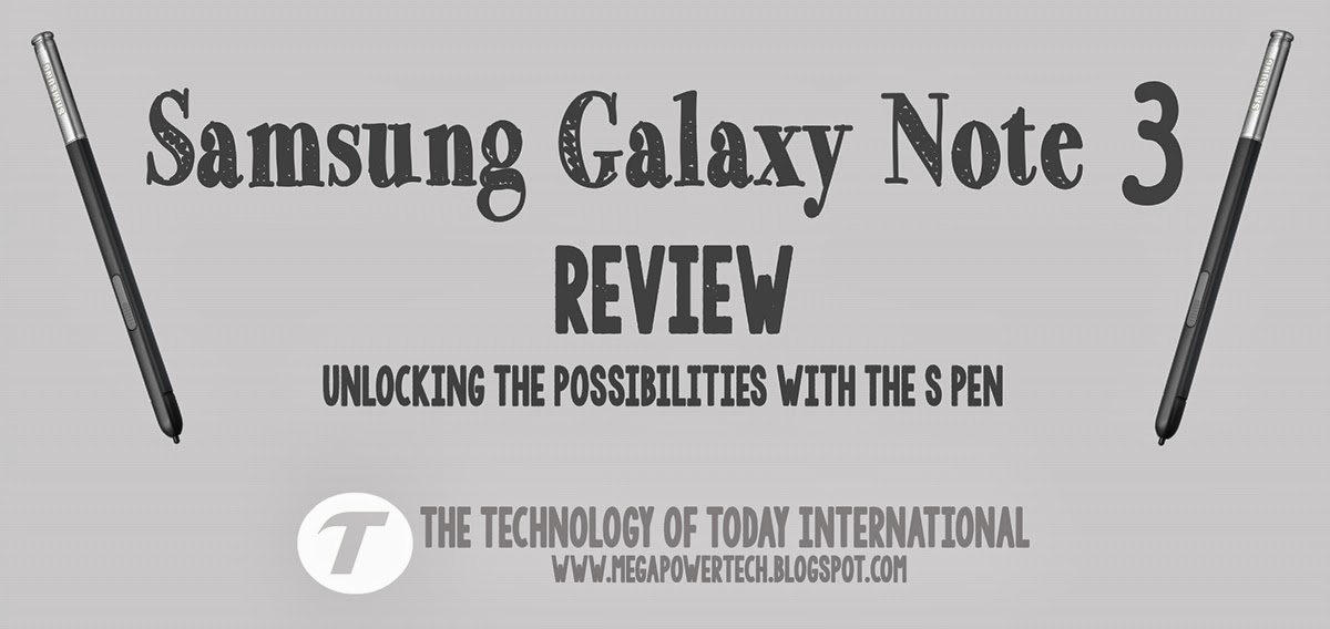 Galaxy Note 3 review the technology of today