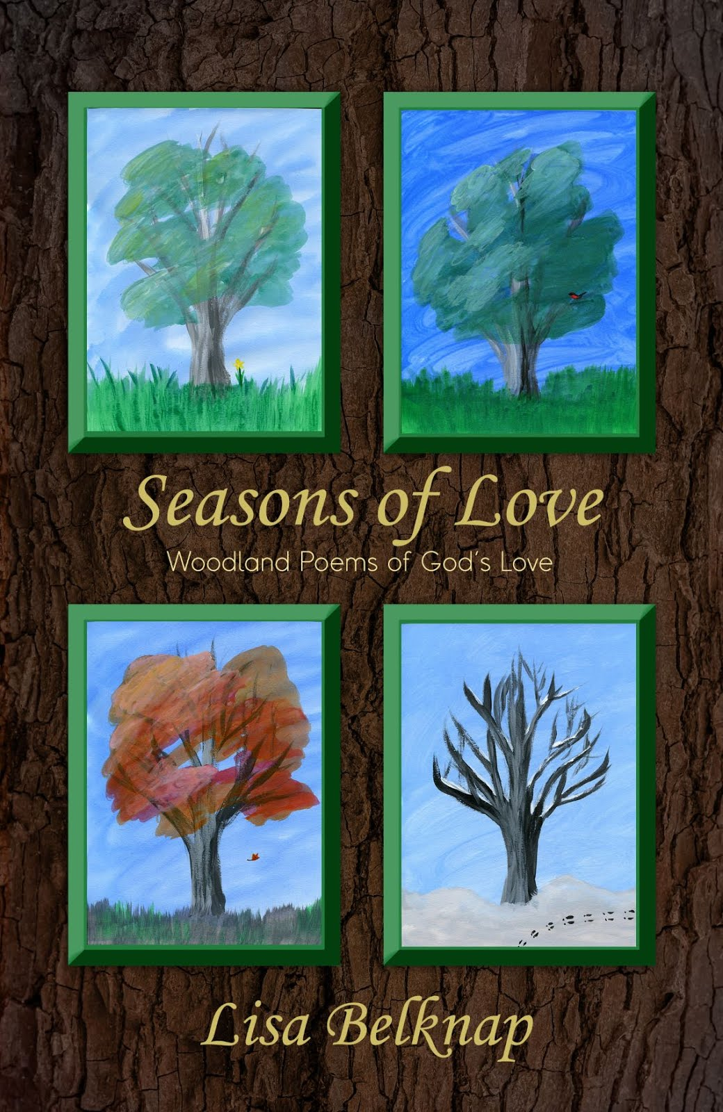 Seasons Of Love: Woodland Poems Of God's Love ...Available at Amazon.com. Please click image.