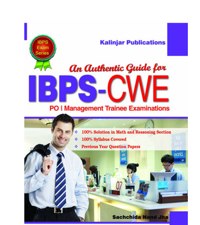 IBPS CWE PO / Management Trainee Examinations 2014-15 An Authentic Guide