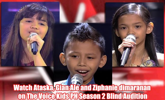 Watch Ataska, Gian Ale and Ziphanie dimaranan on The Voice Kids PH Season 2 Blind Audition