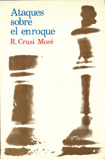 Portada del libro Ataques sobre el enroque de Ramón Crusi Moré