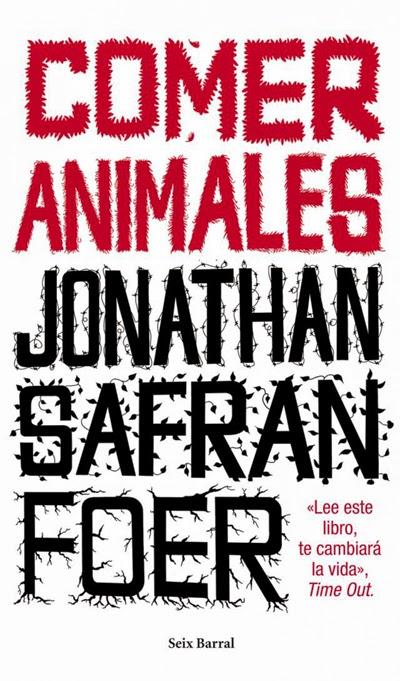 Comer animales Jonathan Safran Foer
