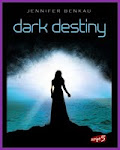 Dark Destiny *___* - Jennifer Benkau