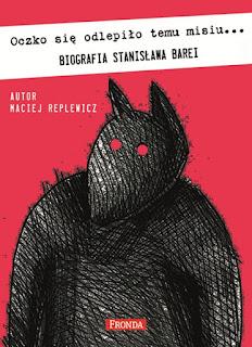 Biografia Stanisława Barei oraz zapowiedzi wydawnicze Frondy