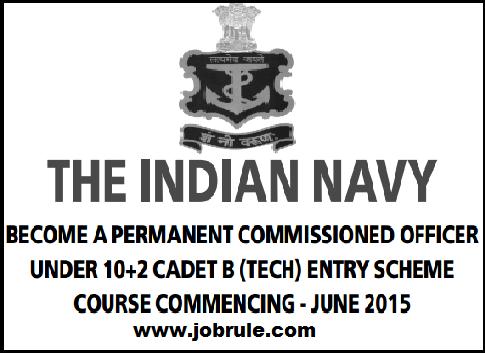 Indian Navy 10+2 Cadet B (Tech) Entry Scheme June 2015 for INA Ezhimala (Kerala) E-Application Dec 2014
