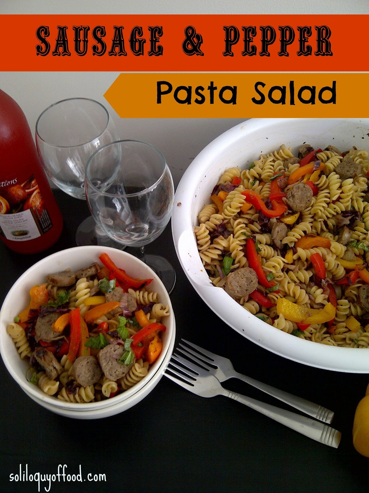 A new spin on pasta salad - Sausage & Pepper Pasta Salad - www.soliloquyoffood.com