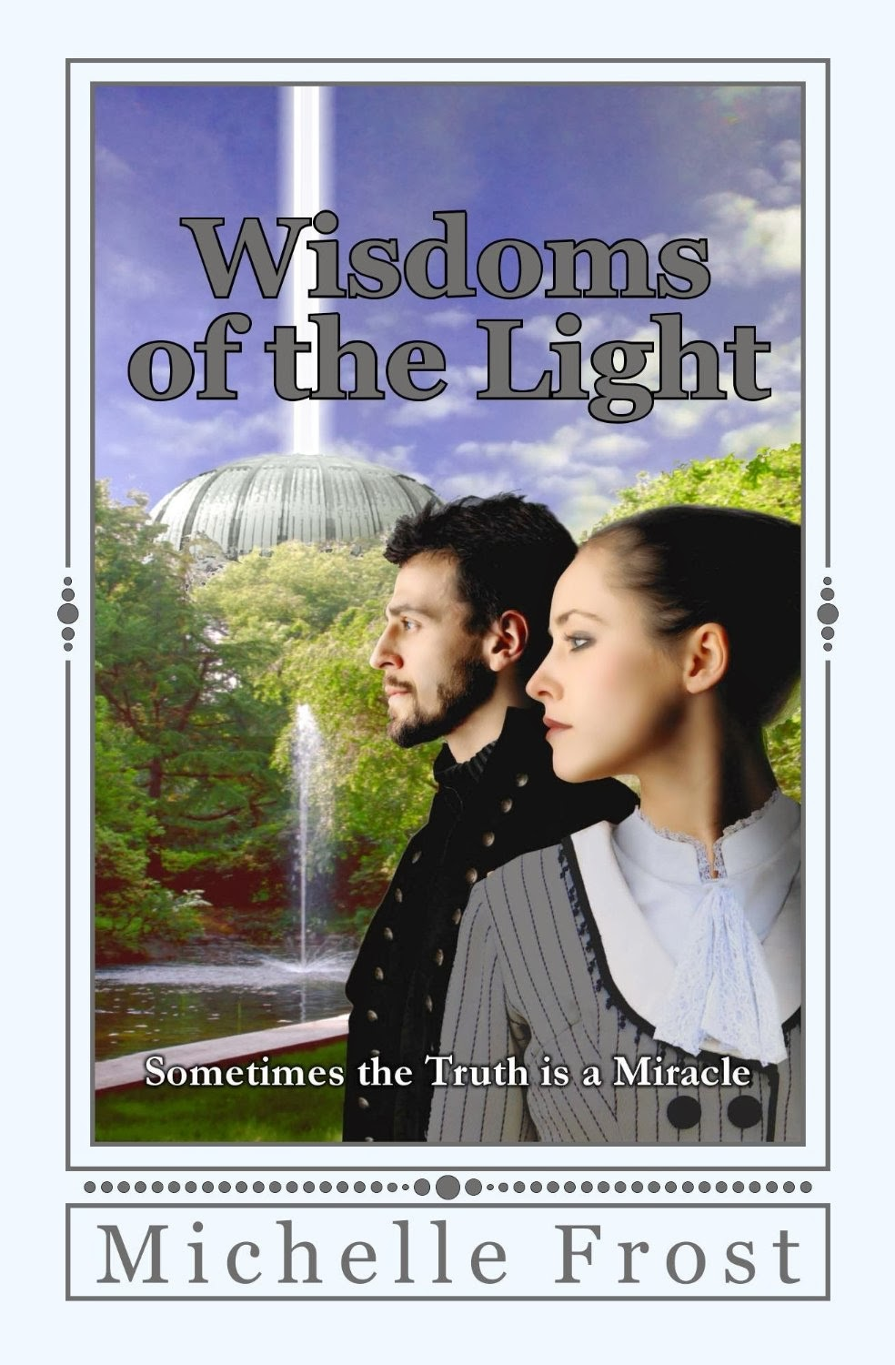 Wisdoms of the Light (2)