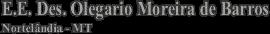 E.E. Des. Olegario Moreira de Barros