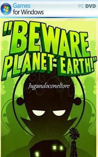 Beware Planet Earth For PC 1