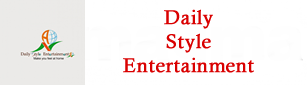 Daily Style Entertainment
