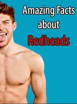 Amazing Facts About Redheads