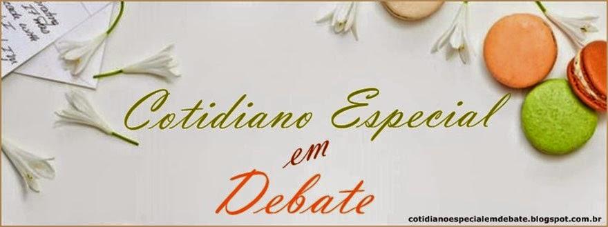 Cotidiano Especial em Debate