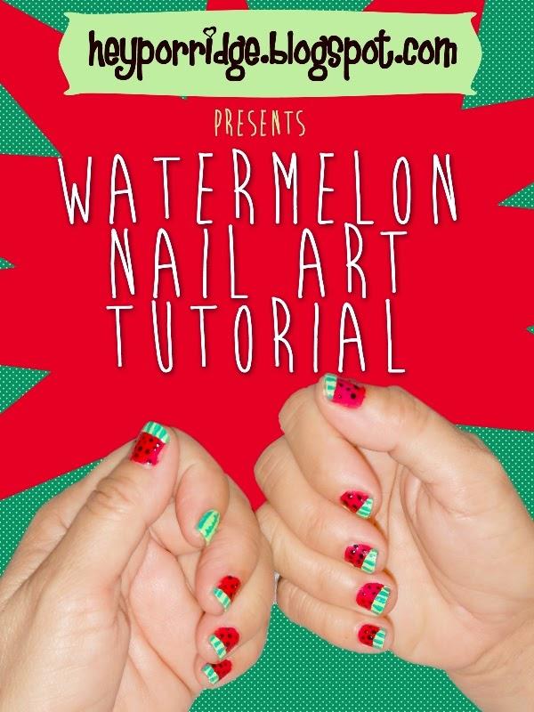 Hey Porridge Watermelon Nail Art Tutorial Using Acrylic Paints