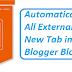 Make All External Links Open in New Tab in Blogger Blog
