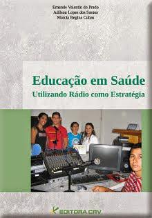 Educação em Saúde: Utilizando rádio