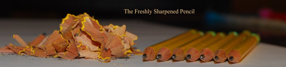 The Freshly Sharpened Pencil