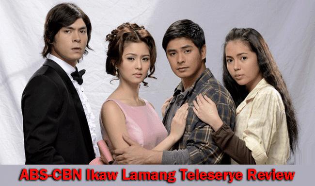 ABS-CBN Ikaw Lamang Teleserye Review