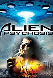Watch Alien Psychosis Online Free 2018 Putlocker