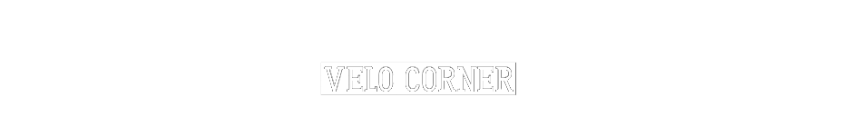 Velo Corner - Reviews // News // Riding