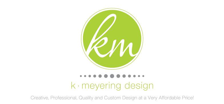 K • Meyering Design
