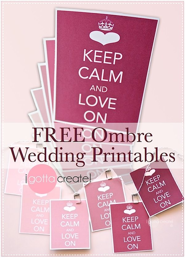 Pretty #wedding banner: Keep Calm and Love On | Ombre printable at I Gotta Create!