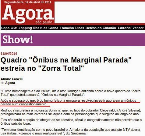 Em ano eleitoral de propinão tucano, Zorra Total da Globo tira do ar quadro do metrô e coloca ônibus