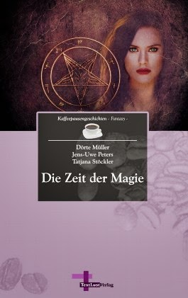 http://www.amazon.de/Die-Zeit-Magie-Kaffeepausengeschichten-Fantasy/dp/3943295222