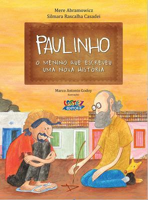 Paulinho – O menino que escreveu uma nova história
