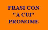 FRASI CON A CUI