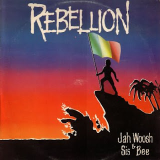 Jah Woosh & Sis Bee - Rebellion
