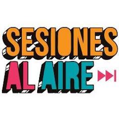 PARA VER: Sesiones Al Aire