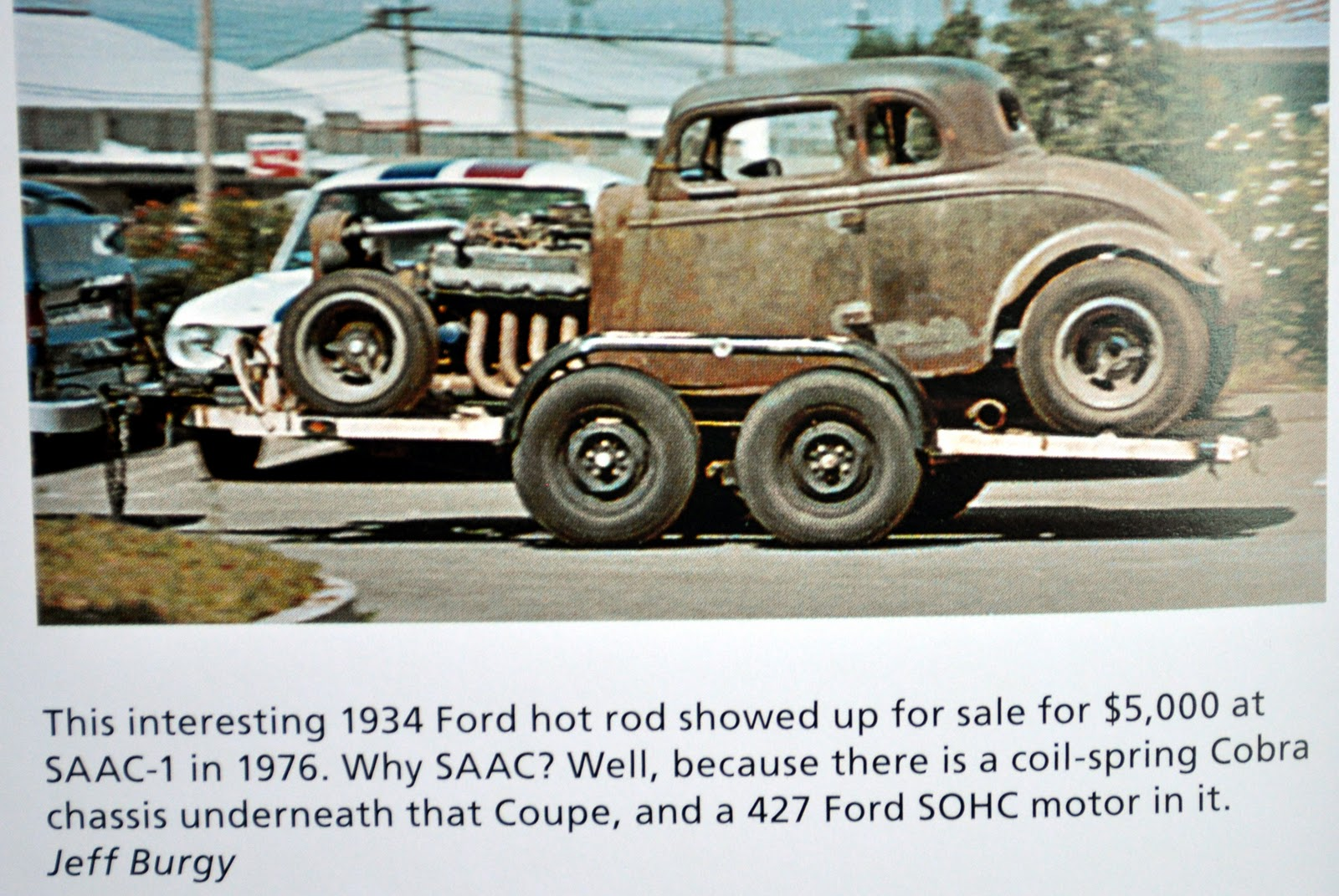 Classic Cars Authority: Looked like a 34 hot rod, with a 427 cammer ...