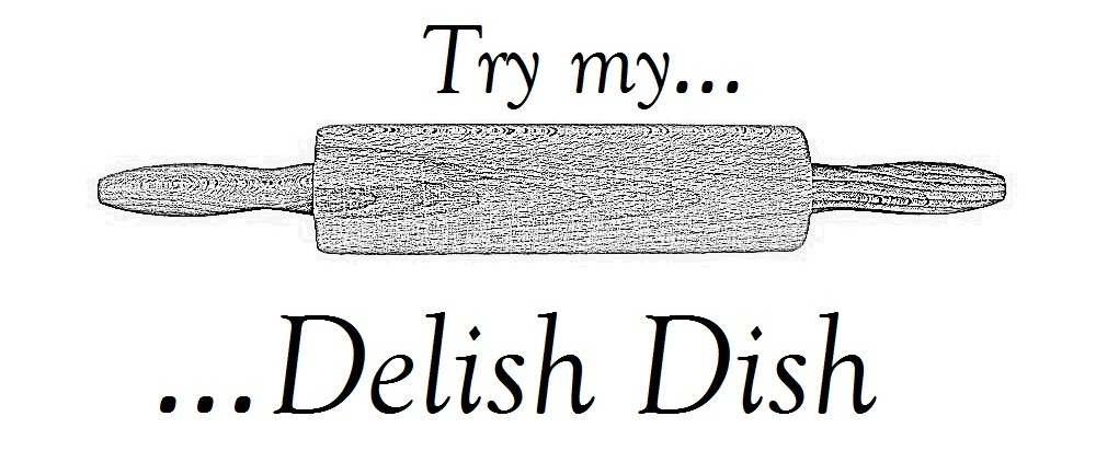 Try My Delish Dish