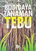 toko buku rahma: buku BUDIDAYA TANAMAN TEBU, pengarang edhi sutardjo, penerbit bumi aksara