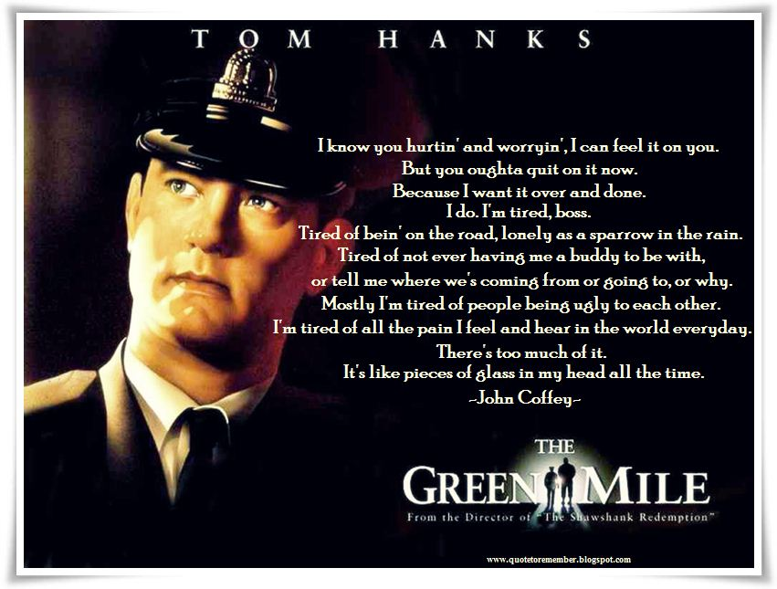The Green Mile Quotes. QuotesGram