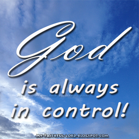 Image result for God is always in control
