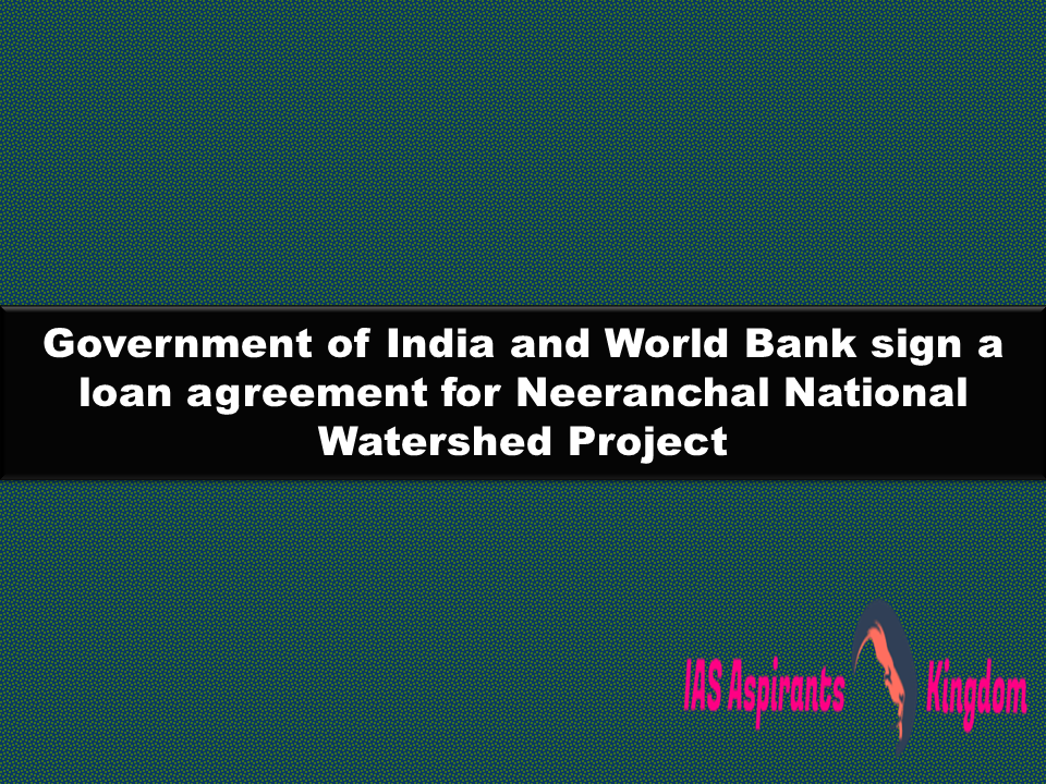 Government Of India And World Bank Sign A Loan Agreement For