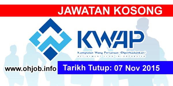Jawatan Kerja Kosong Kumpulan Wang Persaraan (KWAP) logo www.ohjob.info november 2015