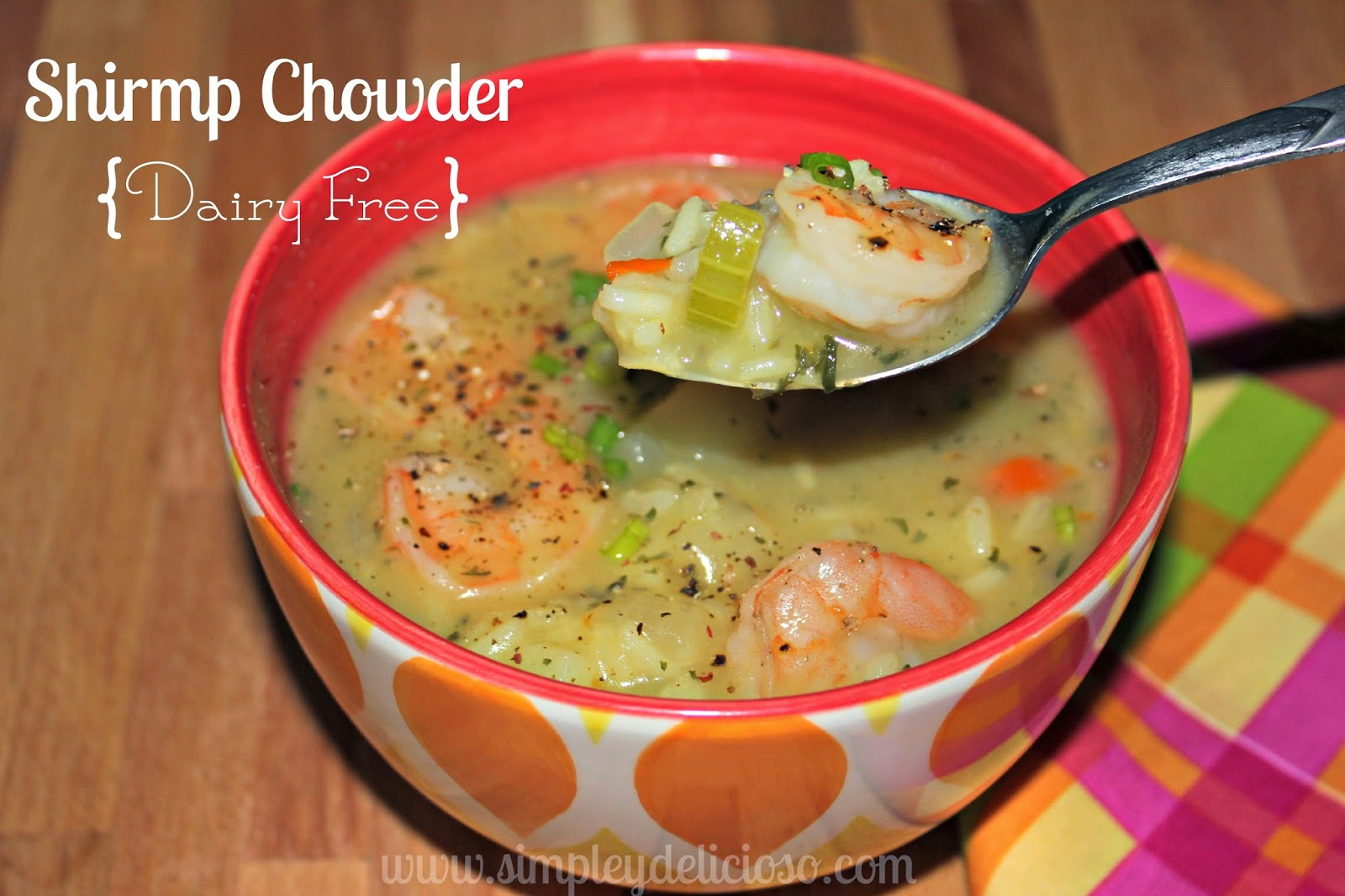 Shrimp Chowder {Sin-Lactosa}