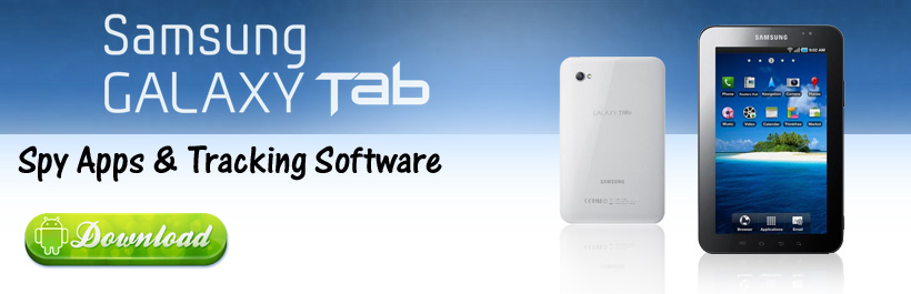 Samsung Galaxy Tab Spy App Tracking Software