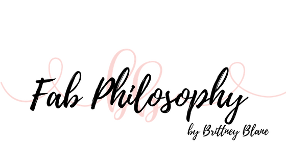 Fab Philosophy by Brittney Blane